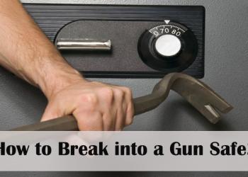 How to Break into a Gun Safe?